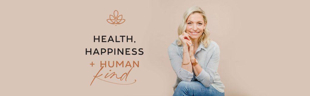 Introducing Health, Happiness & Human Kind!